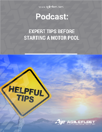 Podcast Expert Tips Before Starting a Motor Pool